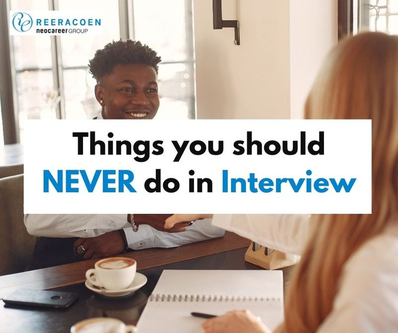 Things You Should Never Do in an Interview