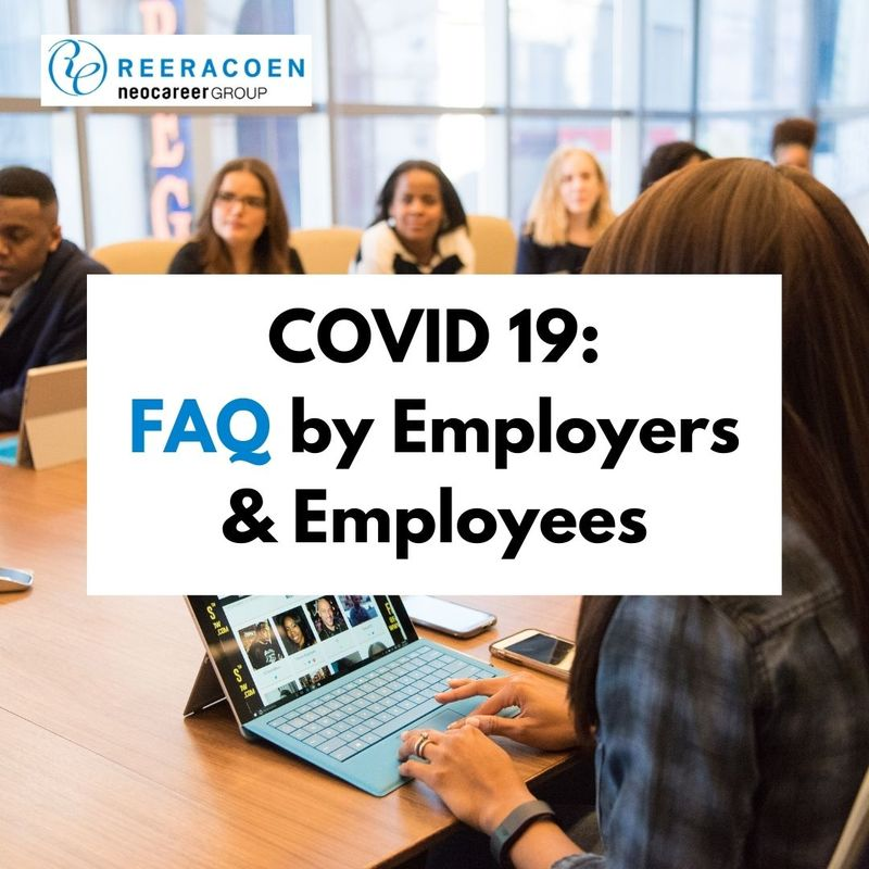 COVID 19: FAQ by Employers and Employees