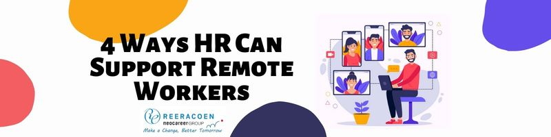 4 Ways HR Can Support Remote Workers