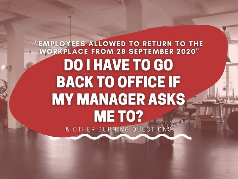 More allowed to return to workplace from Sept 28: So what now?