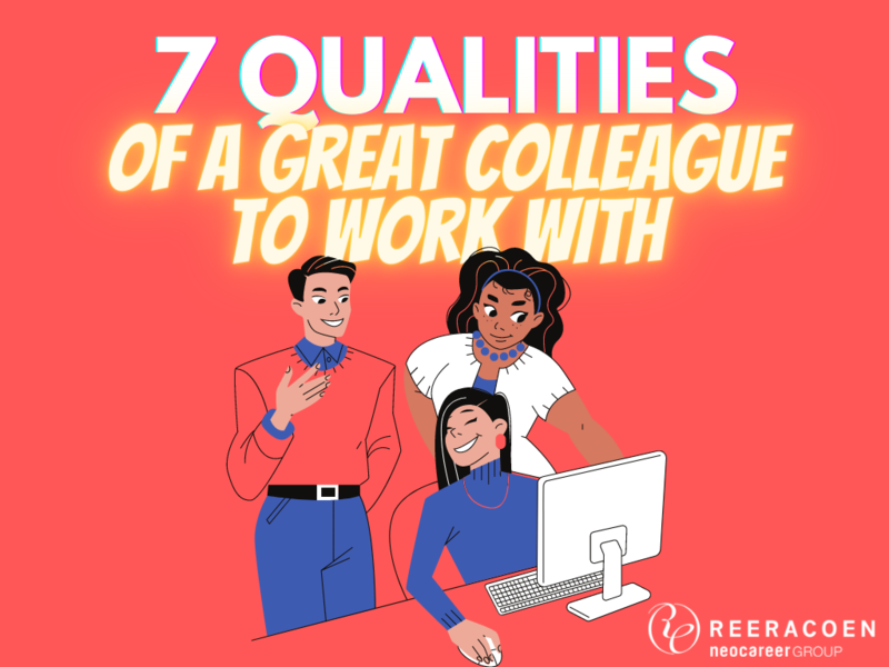 7 Qualities of a Great Colleague to Work With